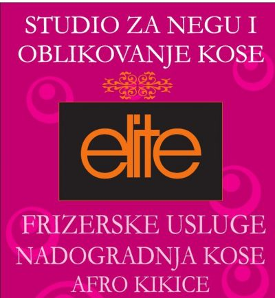 Elitne frizure – Studio Elite, Nova Pazova